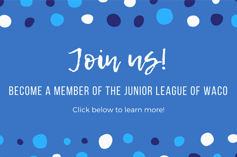Become a member of the Junior League of Waco